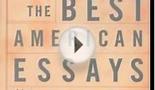 Literature Book Review: The Best American Essays of the