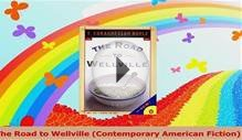 The Road to Wellville Contemporary American Fiction Read