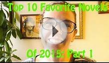Top 10 Favorite Novels of 2015 | Part 1